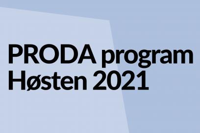PRODA Høsten 2021